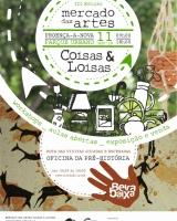 Mercado das Artes - Coisas & Loisas